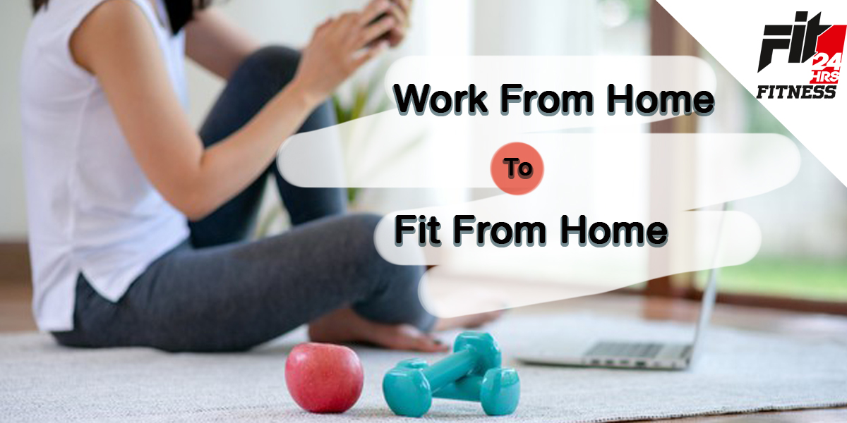 Work From Home To Fit From Home
